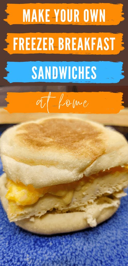 """Pinterest image of breakfast sandwich on plate with text reading """"Make Your Own Freezer Breakfast Sandwiches at home"""""""