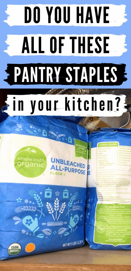 """Pinterest image of bags of flour with text reading, """"Do you have all of these pantry staples in your kitchen?"""""""