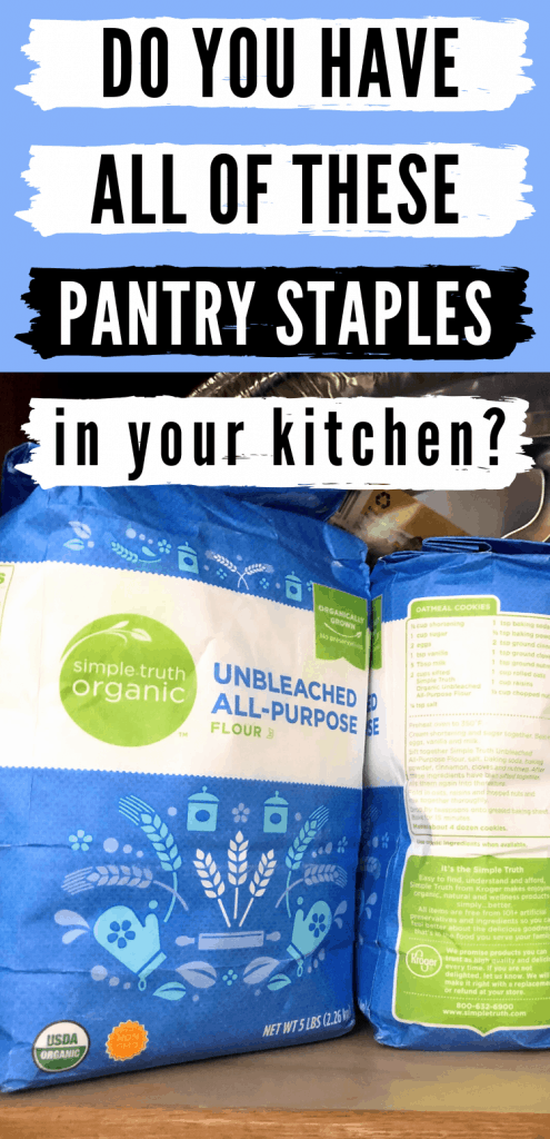 "Pinterest image of bags of flour with text reading, ""Do you have all of these pantry staples in your kitchen?"""