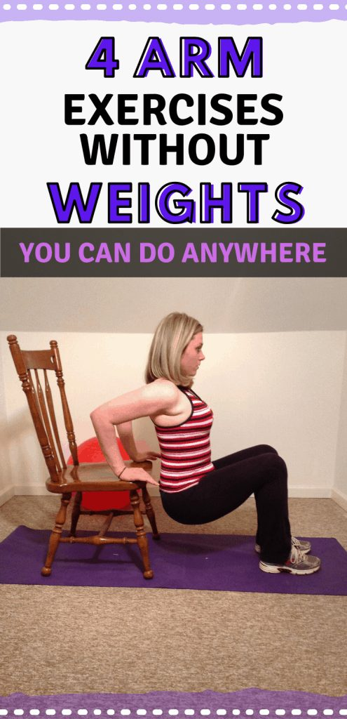 "Pinterest image of woman doing chair dips with text reading, ""4 arm exercises without weights you can do anywhere."""