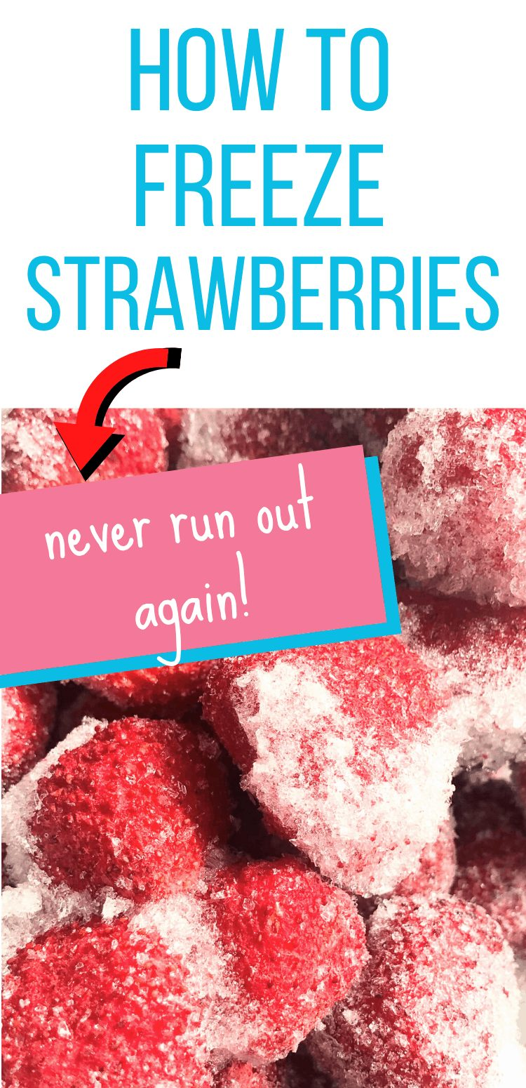 """pinterest image of frozen strawberries. text reads, """"how to freeze strawberries. never run out again!"""""""