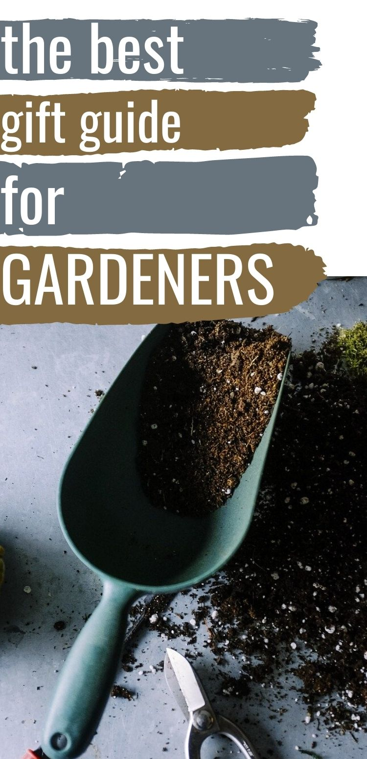 "Pinterest image. Text reads, ""the best gift guide for gardeners"""